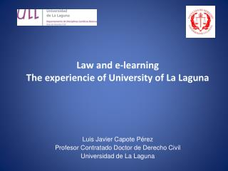 Law and e-learning The experiencie of University of La Laguna