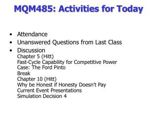 MQM485: Activities for Today