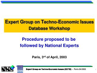 Expert Group on Techno-Economic Issues (EGTEI)