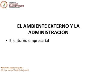 EL AMBIENTE EXTERNO Y LA ADMINISTRACI ÓN