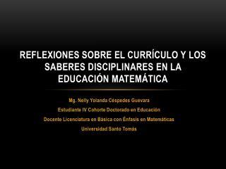REFLEXIONES SOBRE EL CURRÍCULO Y  los saberes disciplinares en la educación matemática