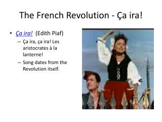 The French Revolution -  �a ira !
