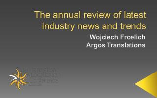 The  annual review  of  latest industry  news and  trends