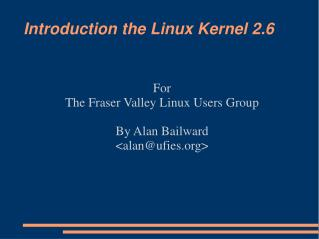 Introduction the Linux Kernel 2.6