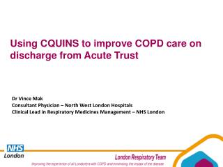 Using CQUINS to improve COPD care on discharge from Acute Trust