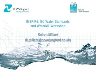 INSPIRE, EC Water Standards  and WaterML Workshop