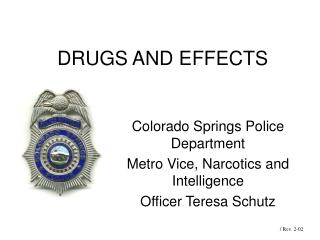 DRUGS AND EFFECTS