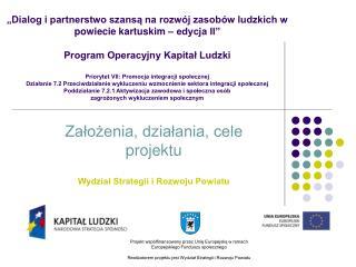 Założenia, działania, cele projektu Wydział Strategii i Rozwoju Powiatu