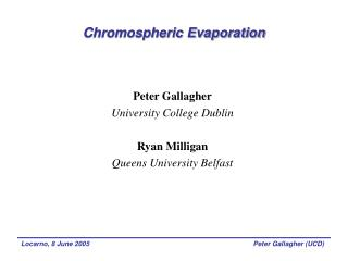 Chromospheric Evaporation