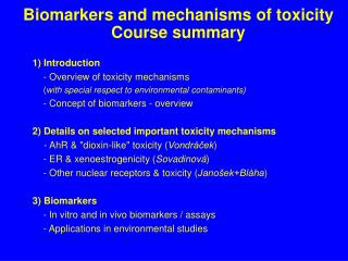 Biomarkers and mechanisms of toxicity Course summary