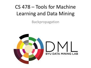 CS 478 – Tools for Machine Learning and Data Mining