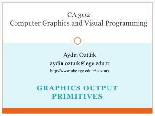 CA 302  Computer Graphics and  Visual Programming