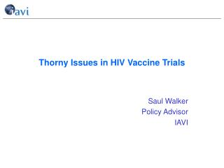 Thorny Issues in HIV Vaccine Trials