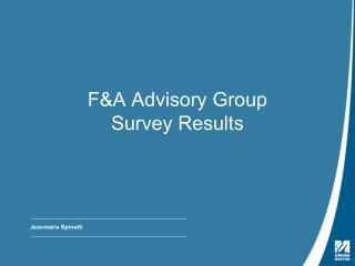 F&A Advisory Group Survey Results
