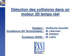 Détection des collisions dans un moteur 3D temps réel