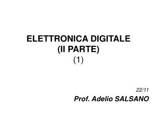 ELETTRONICA DIGITALE        (II PARTE) (1)
