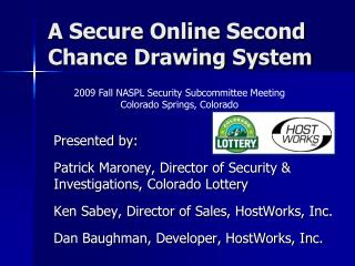 A Secure Online Second Chance Drawing System