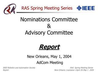RAS Spring Meeting Series