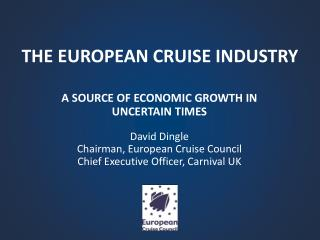 THE EUROPEAN CRUISE INDUSTRY