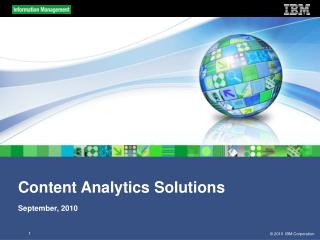 Content Analytics Solutions September, 2010