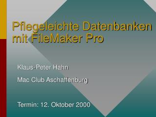 Pflegeleichte Datenbanken mit FileMaker Pro