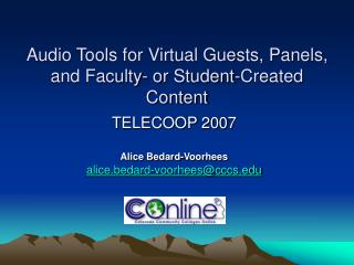 Audio Tools for Virtual Guests, Panels, and Faculty- or Student-Created Content