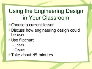 Using the Engineering Design in Your Classroom
