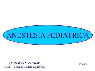 ANESTESIA PEDI�TRICA