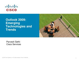 Outlook 2009:  Emerging  Technologies and Trends