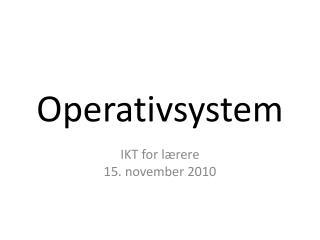 Operativsystem