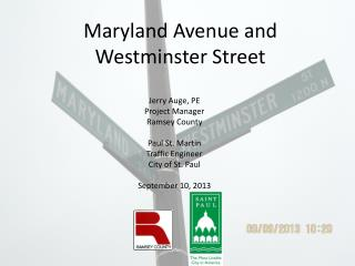 Maryland Avenue and Westminster Street