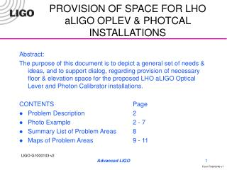 PROVISION OF SPACE FOR LHO aLIGO OPLEV & PHOTCAL INSTALLATIONS