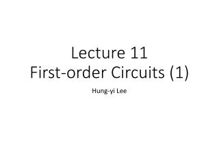 Lecture 11 First-order Circuits (1)