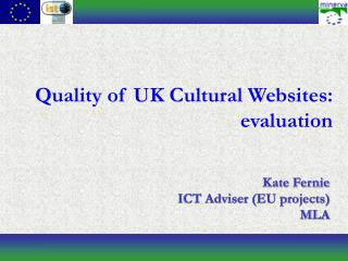 Quality of UK Cultural Websites: evaluation