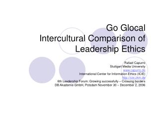 Go Glocal Intercultural Comparison of Leadership Ethics
