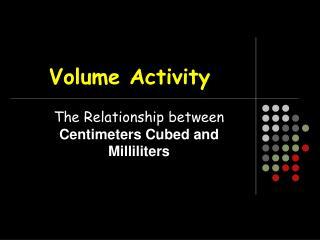 Volume Activity