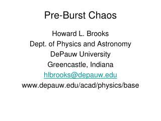 Pre-Burst Chaos