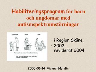 Habiliteringsprogram  för barn och ungdomar med autismspektrumstörningar