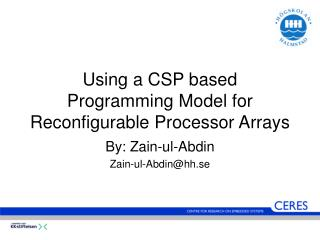 Using a CSP based Programming Model for Reconfigurable Processor Arrays