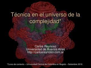 Técnica en el universo de la complejidad*