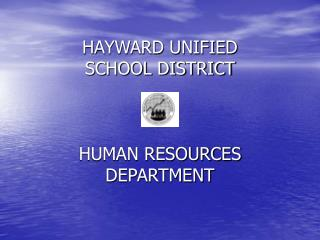 HAYWARD UNIFIED