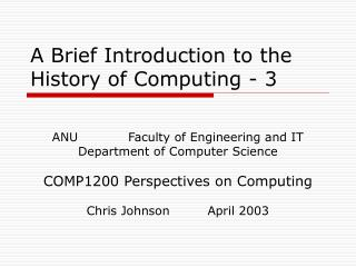 A Brief Introduction to the History of Computing - 3