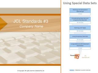 JCL Standards #3