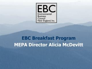 EBC Breakfast Program MEPA Director Alicia McDevitt