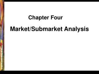 Market/Submarket Analysis