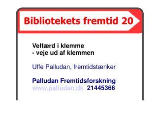 Bibliotekets fremtid 20
