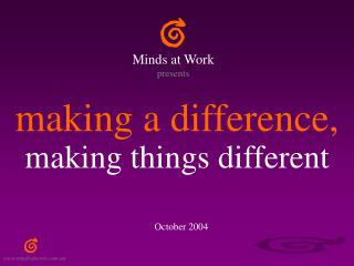 making a difference, making things different