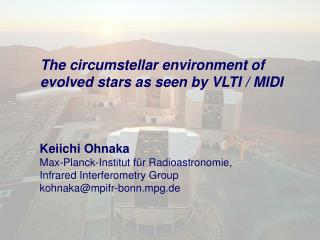 The circumstellar environment of  evolved stars as seen by VLTI / MIDI