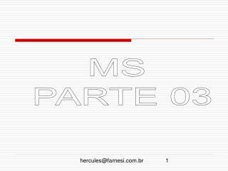 MS  PARTE 03