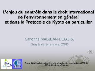 Sandrine MALJEAN-DUBOIS, Chargée de recherche au CNRS